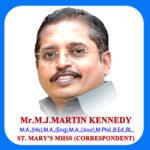 M.J.M.Martin Kennedy M.A.,(His),M.A.,(Eng),M.A.,(Jour),M.Phil.,B.Ed.,BL.,<br>(Corrspondent of St.Mary's MHSS)