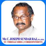 C.Joseph Sundar Raj M.A.,B.Ed.,<br>(Correspondent of St.Thresa MHSS)