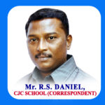 Mr. R.S Daniel<br>(Correspodent of CJC School)